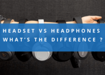 Headset vs Headphones | What's The Difference ? Explained